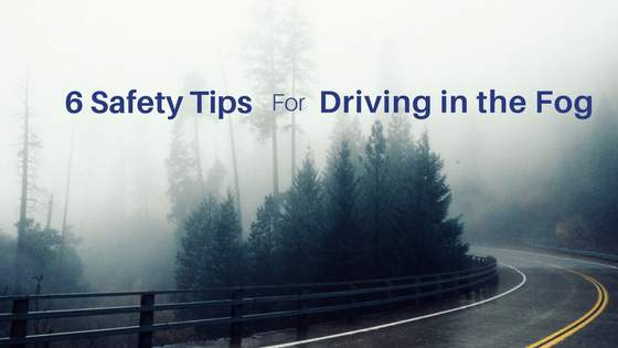 6 safety tips for driving in the fog ad